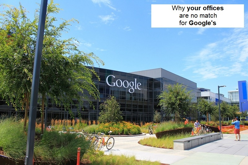 Why your offices are no match for Google's image.jpg