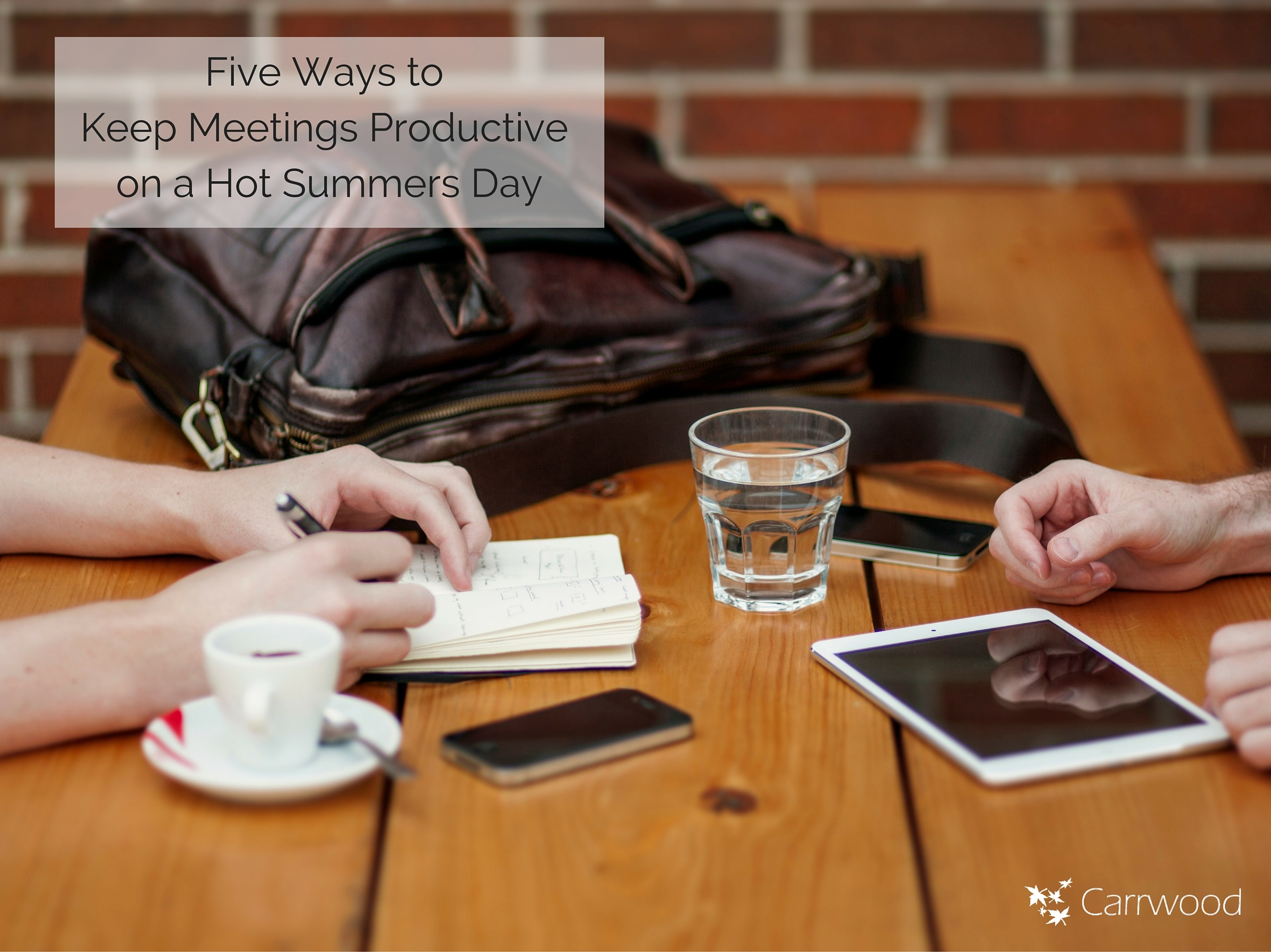 Five_ways_to_keep_your_meeting_productive_on_a_hot_summers_day_.jpg
